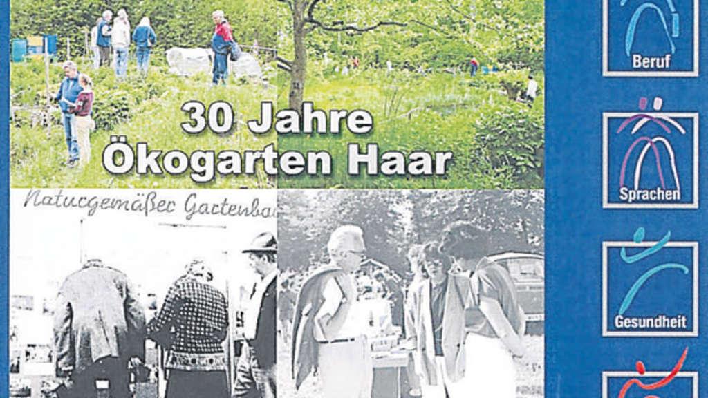30 Jahre ökogarten Der Vhs Haar München Ost